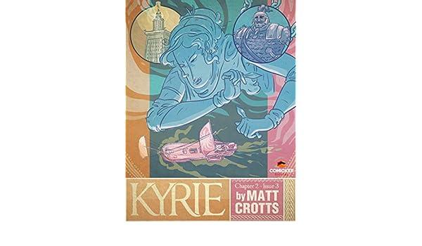 59c79f5d900 Amazon.com  Kyrie  3 eBook  Matthew Crotts  Kindle Store