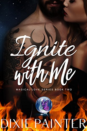Ignite With Me (Magical Love Series Book 2) (Saints Row The Third Best Car)
