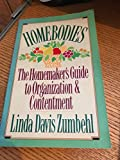 img - for Homebodies: The Homemaker's Guide to Organization & Contentment book / textbook / text book