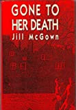 Gone to Her Death, Jill McGown, 0312038399