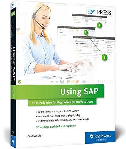using-sap-an-introduction-to-learning-sap-for-beginners-and-business-users-3rd-edition-sap-press