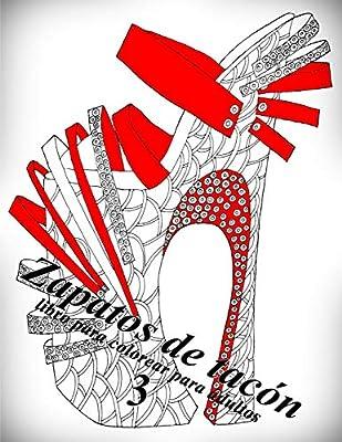 Zapatos de tacón 3: libro para colorear para adultos: Volume 3 ...