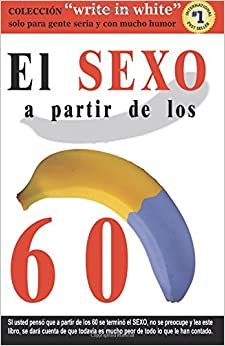 Book El SEXO a partir de los 60 (Write in White)