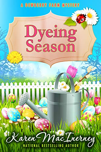 Dyeing Season (Dewberry Farm Mysteries Book 5) by [MacInerney, Karen]