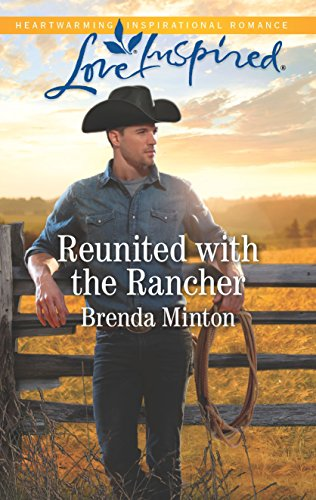 Reunited with the Rancher (Mercy Ranch Book 1)