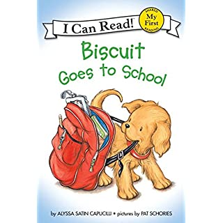 Biscuit Goes to School (My First I Can Read)