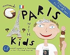 Fodor's Around Paris with Kids, 5th Ed. provides both visiting and local parents with 68 fun family activities to do in Paris, from exploring the interactive Cité des Enfants inside Paris's futuristic Cité des Sciences et de l'Industrie to se...