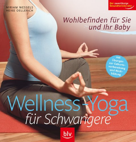 Wellness - Yoga für Schwangere: 9783835400573: Amazon.com: Books