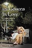 101 Lessons in Love, Deborah M. Mueller, 147726180X