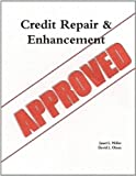 Credit Repair and Enhancement, Janet L. Miller and David L. Olson, 0557583101