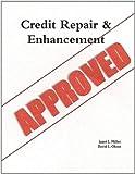Credit Repair and Enhancement, Janet L. Miller and David L. Olson, 0557583101