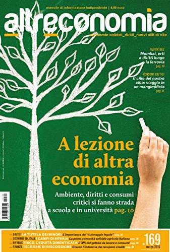 Altreconomia 169, marzo 2015: A lezione di altra economia (Italian Edition)