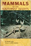 Mammals of the Southwest Deserts, George Olin, 0911408363