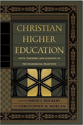 Christian Higher Education: Faith, Teaching, and Learning in