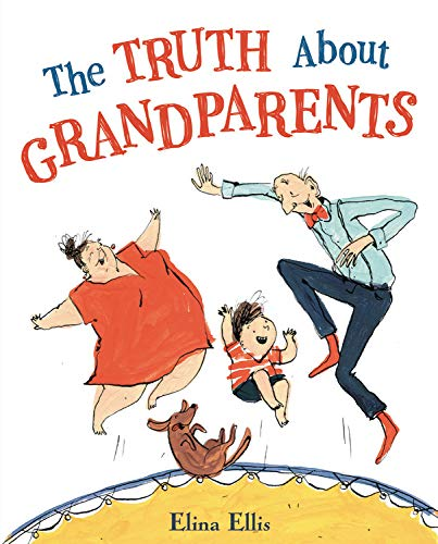 Book Cover: The Truth About Grandparents