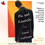 Me and Kaminski: A Novel | Daniel Kehlmann