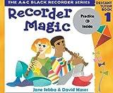 Recorder Magic (Book 1 + Practice CD)