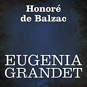Eugenia Grandet Audiobook