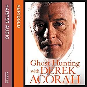 Ghost Hunting with Derek Acorah Audiobook
