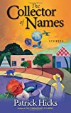 The Collector of Names: Stories
