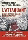 L'attaquant: L'histoire vraie des Pink Panthers par Pierrat