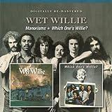 Wet Willie  -  Manorisms/Which OneS Willie?
