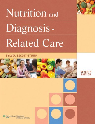 By Sylvia Escott-stump - Nutrition and Diagnosis-Related Care: 7th (seventh) Edition