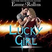 Lucky Girl | Emme Rollins
