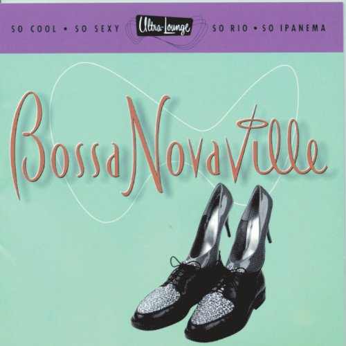 Ultra-Lounge: Bossa Novaville ()