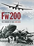 img - for Focke-Wulf Fw 200: The Condor at War 1939-1945 book / textbook / text book