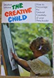 The Creative Child, Stephen Lehane, 0131891006