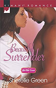 Beautiful Surrender (An Elite Event Book 4) by [Green, Sherelle]