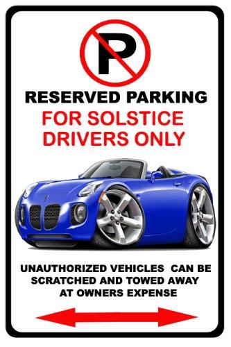 Pontiac Solstice Exotic Car No Parking Sign