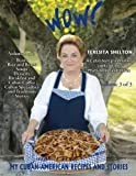Wow! My Cuban-American Recipes and Stories, Teresita Shelton, 1490521372