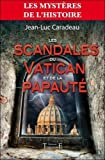 img - for Les scandales du Vatican et de la papaut   (French Edition) book / textbook / text book