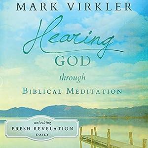 Hearing God Through Biblical Meditation Audiobook