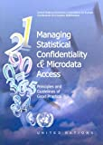 Managing Statistical Confidentiality and Microdata Access, United Nations, 9211169593