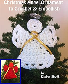 Christmas Angel Ornament To Crochet Embellish Kindle Edition By