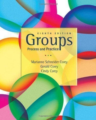 Groups: Process and Practice 8TH EDITION (Practice Groups Process And)
