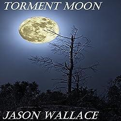 Torment Moon