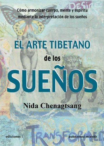EL ARTE TIBETANO DE LOS SUEÑOS (Spanish Edition)