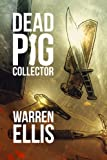 Image of Dead Pig Collector (Kindle Single)