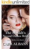 The Sheikh's Second Chance Bride (Qazhar Sheikhs series Book 5)