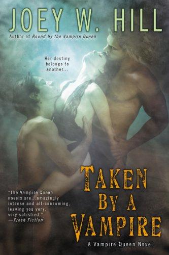 Taken by a Vampire (Vampire Queen series Book 9)