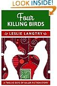 Four Killing Birds (A Short Story) (12 Days of Christmas Book 4)