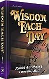 Wisdom Each Day, Abraham J. Twerski, 1578195500