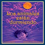 Los animales están durmiendo [The Animals Are Sleeping] | Suzanne Slade