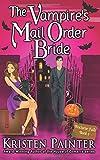 The Vampire's Mail Order Bride (Nocturne Falls) (Volume 1)