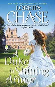 A Duke in Shining Armor: Difficult Dukes by [Chase, Loretta]