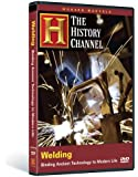 Modern Marvels: Welding (History Channel)